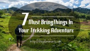 must-bring-things-in-your-trekking-adventure