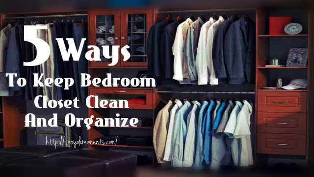 5 ways to keep bedroom closet clean and organize the for How to organize your closet for free