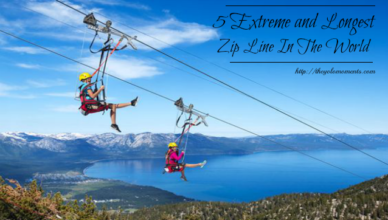 5 Extreme and Longest Zip Line In The World