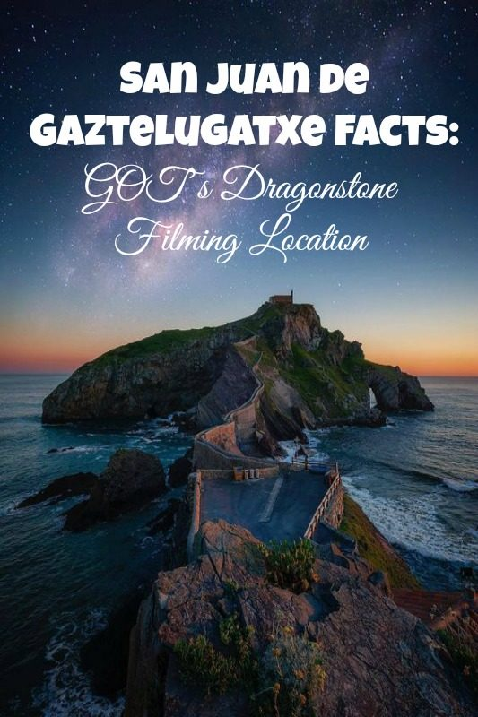 Game Of Thrones Daenerys Dragon Stone - San Juan de Gaztelugatxe Facts