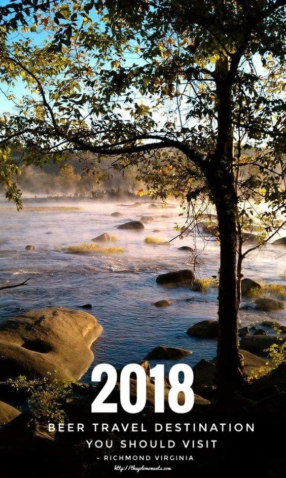 Best 2018 Beer Travel Destination You Should Visit - James River Morning View