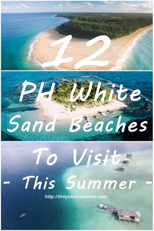 PH Perfect White Sand Beaches To Visit This Summer - The Yolo Moments