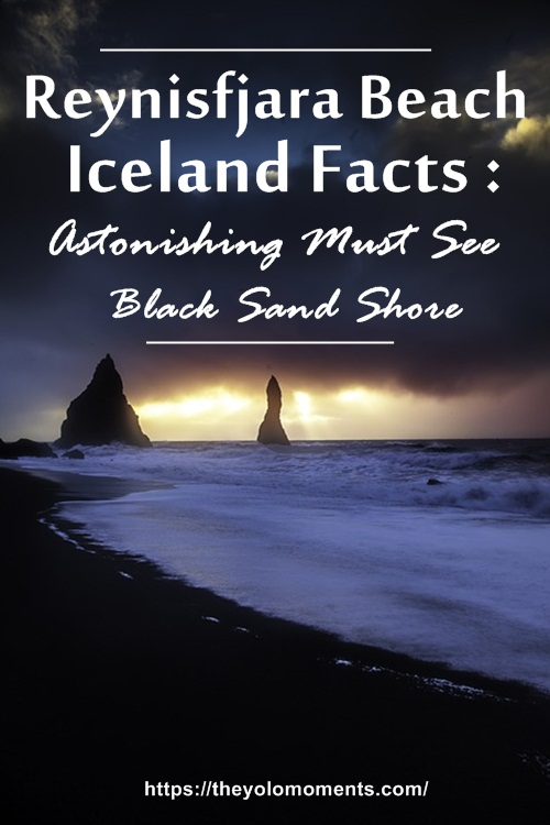 Reynisfjara Beach Iceland Facts - Black Sand Travel