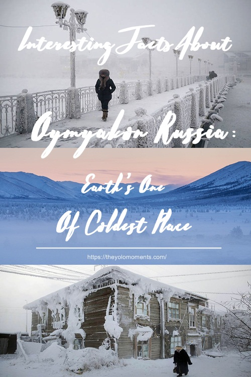 Interesting Facts About Oymyakon Russia